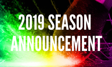 2019 SEASON ANNOUNCEMENT!